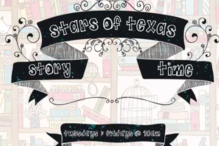 """banner with text saying """"Stars of Texas Story Time"""""""