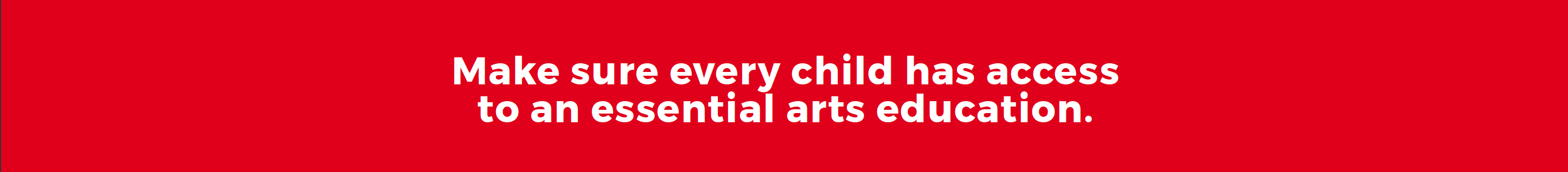 Access to essential arts education